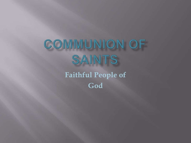 Faithful People of        God