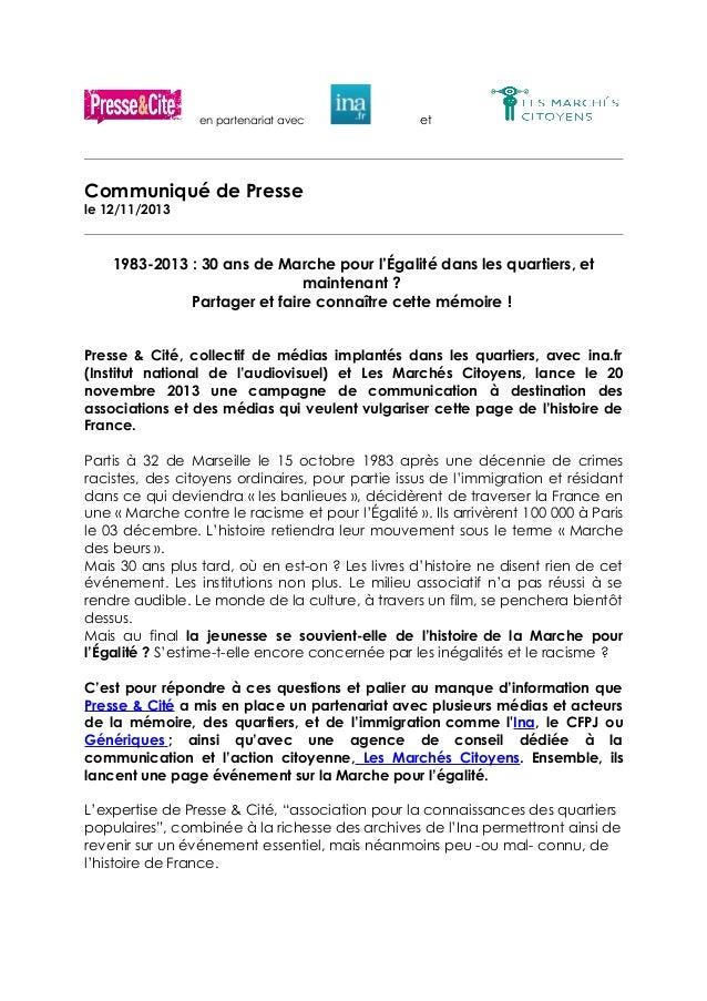 en partenariat avec  et  Communiqué de Presse le 12/11/2013  1983-2013 : 30 ans de Marche pour l'Égalité dans les quartier...