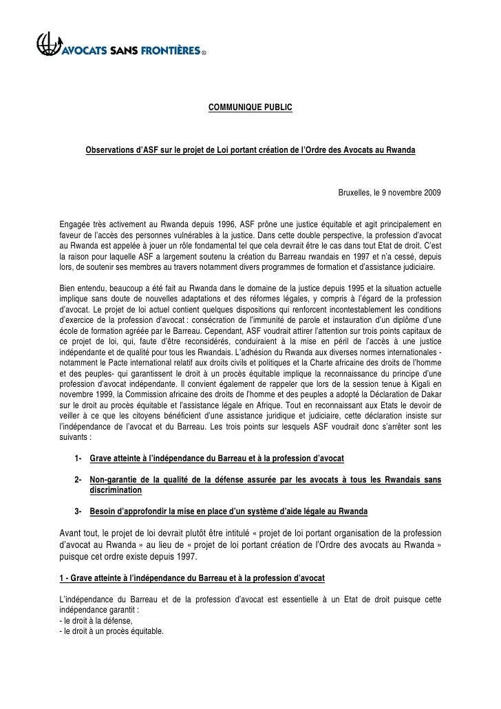COMMUNIQUE PUBLIC           Observations d'ASF sur le projet de Loi portant création de l'Ordre des Avocats au Rwanda     ...