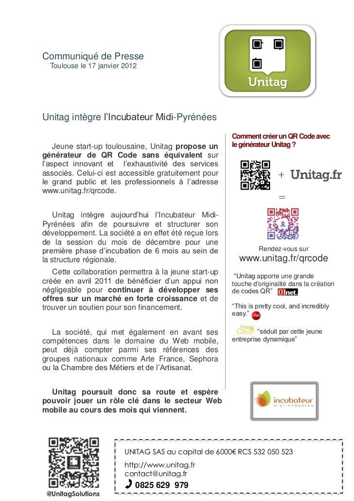 Communiqué de Presse  Toulouse le 17 janvier 2012Unitag intègre l'Incubateur Midi-Pyrénées                                ...