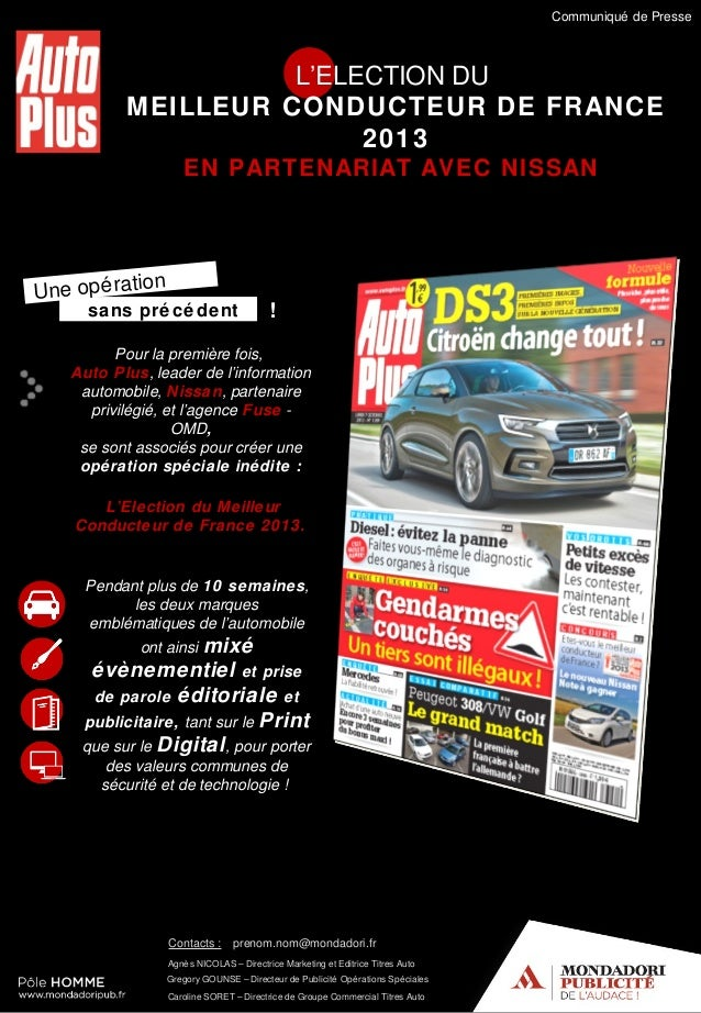 Communiqué de Presse  L'ELECTION DU MEILLEUR CONDUCTEUR DE FRANCE 2013 EN PARTENARIAT AVEC NISSAN  n Une opé ratio sans pr...