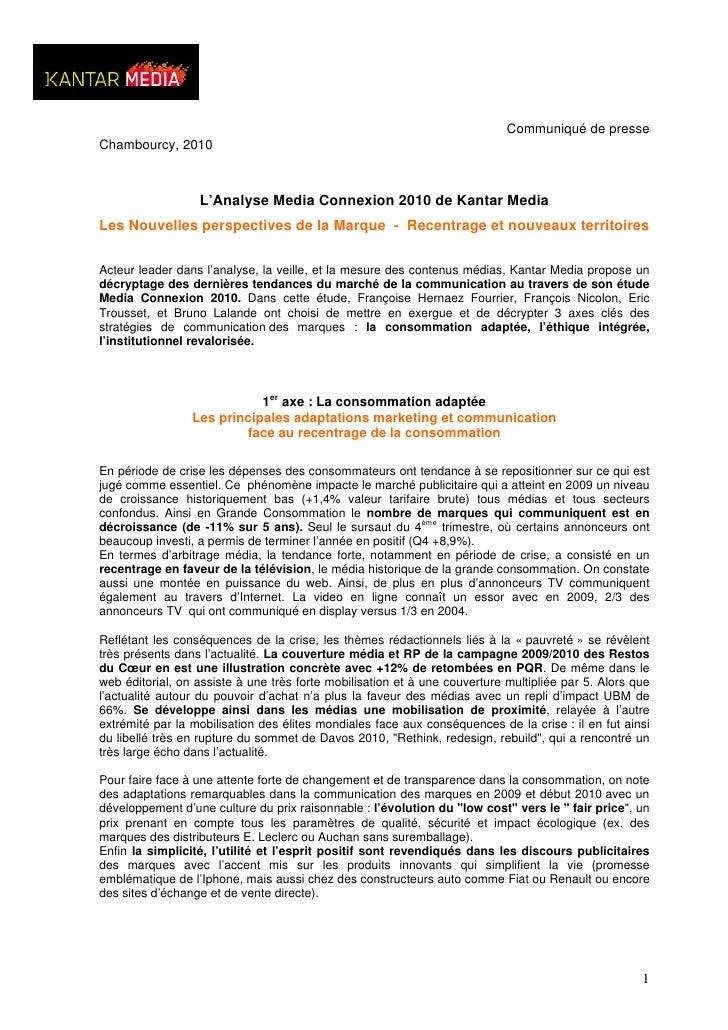 Communiqué de presse Chambourcy, 2010                      L'Analyse Media Connexion 2010 de Kantar Media Les Nouvelles pe...