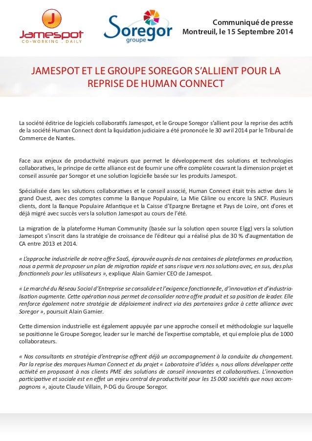 La société éditrice de logiciels collaboratifs Jamespot, et le Groupe Soregor s'allient pour la reprise des actifs de la s...
