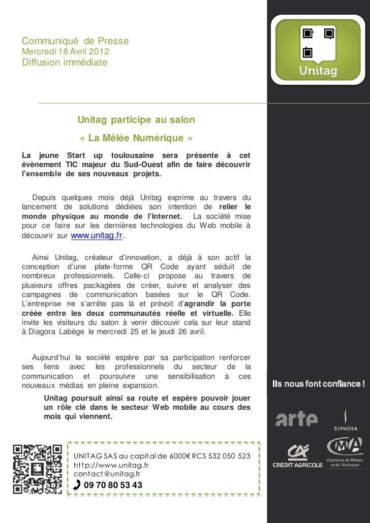 Communiqué de PresseMercredi 18 Avril 2012Diffusion immédiate               Unitag participe au salon                « La ...