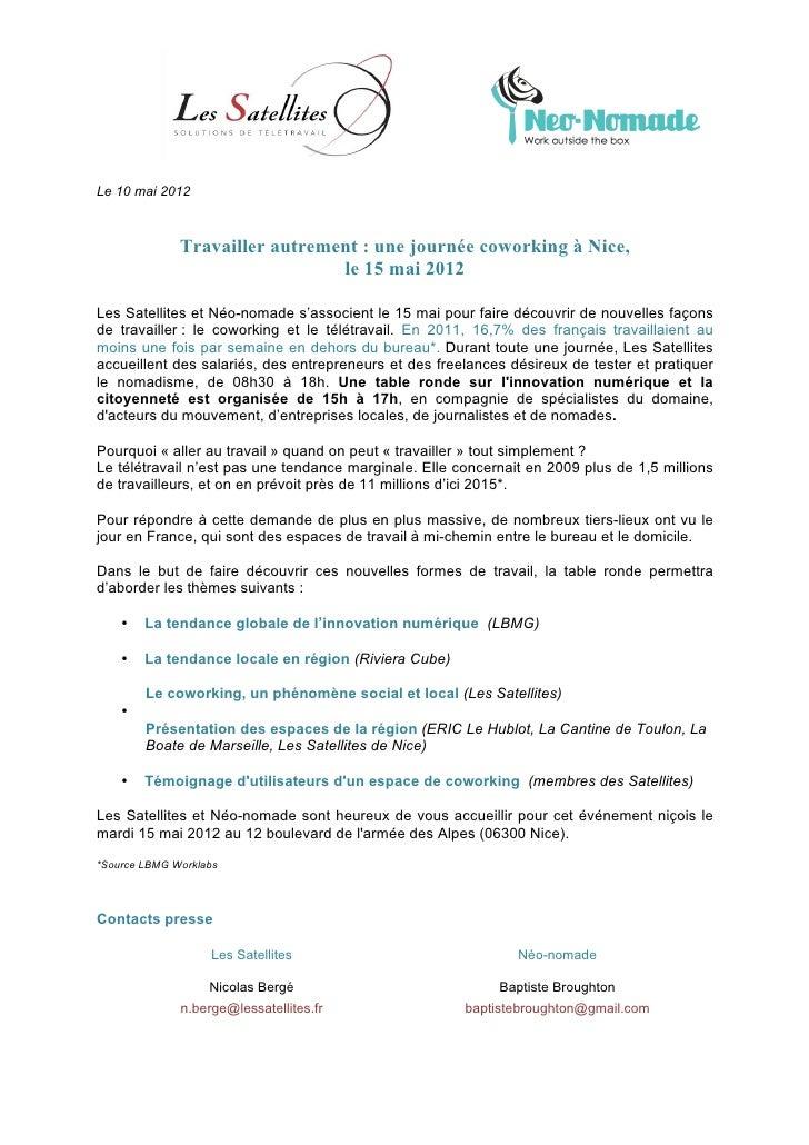 Le 10 mai 2012              Travailler autrement : une journée coworking à Nice,                                le 15 mai ...