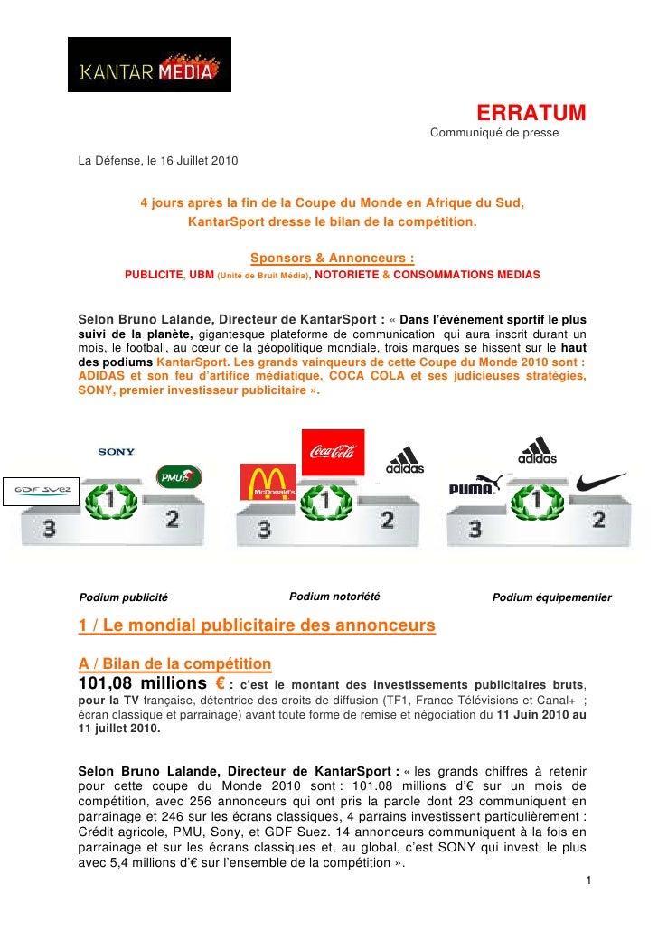 ERRATUM                                                                 Communiqué de presse  La Défense, le 16 Juillet 20...