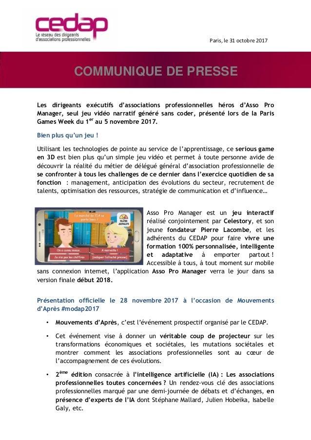 Paris, le 31 octobre 2017 Les dirigeants exécutifs d'associations professionnelles héros d'Asso Pro Manager, seul jeu vidé...