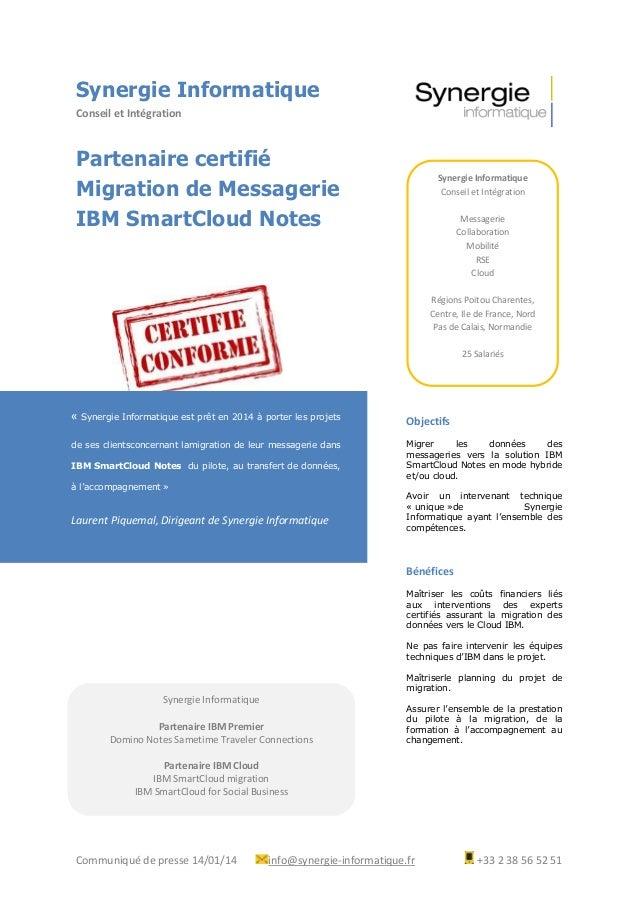 Synergie Informatique Conseil et Intégration  Partenaire certifié Migration de Messagerie IBM SmartCloud Notes  Synergie I...