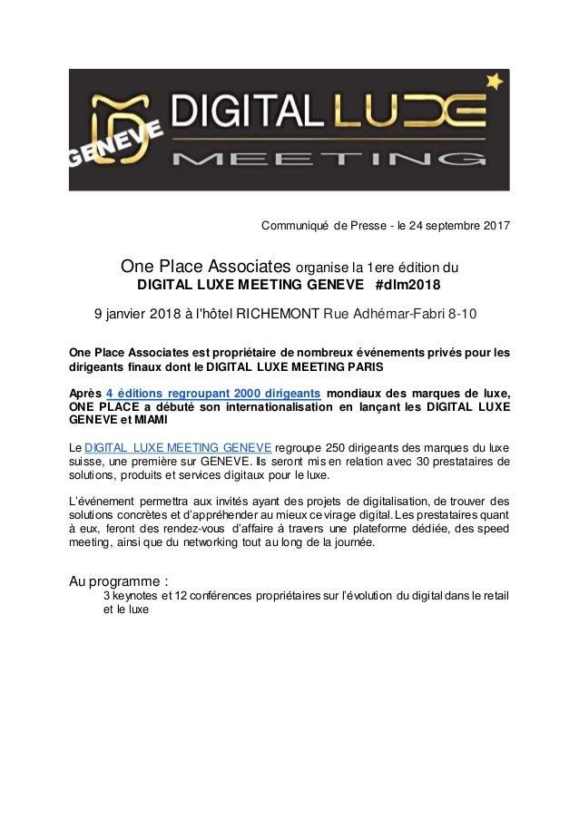 Communiqué de Presse - le 24 septembre 2017 One Place Associates organise la 1ere édition du DIGITAL LUXE MEETING GENEVE #...