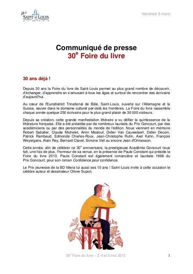 Vendredi 8 mars                     Communiqué de presse                       30e Foire du livre30 ans déjà !Depuis 30 an...