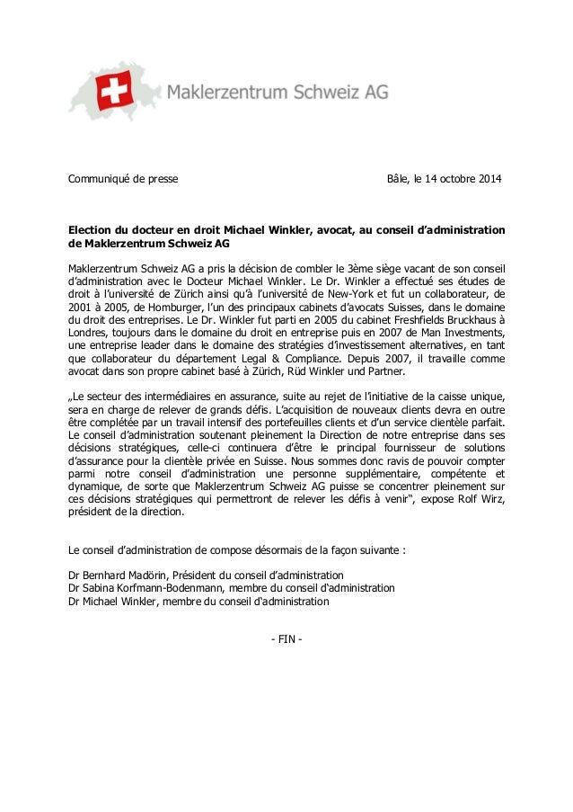 Communiqué de presse Bâle, le 14 octobre 2014  Election du docteur en droit Michael Winkler, avocat, au conseil d'administ...