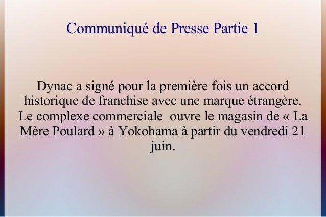 Communiqué de Presse Partie 1Dynac a signé pour la première fois un accordhistorique de franchise avec une marque étrangèr...