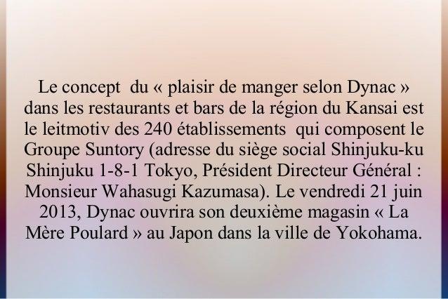Le concept du « plaisir de manger selon Dynac »dans les restaurants et bars de la région du Kansai estle leitmotiv des 240...