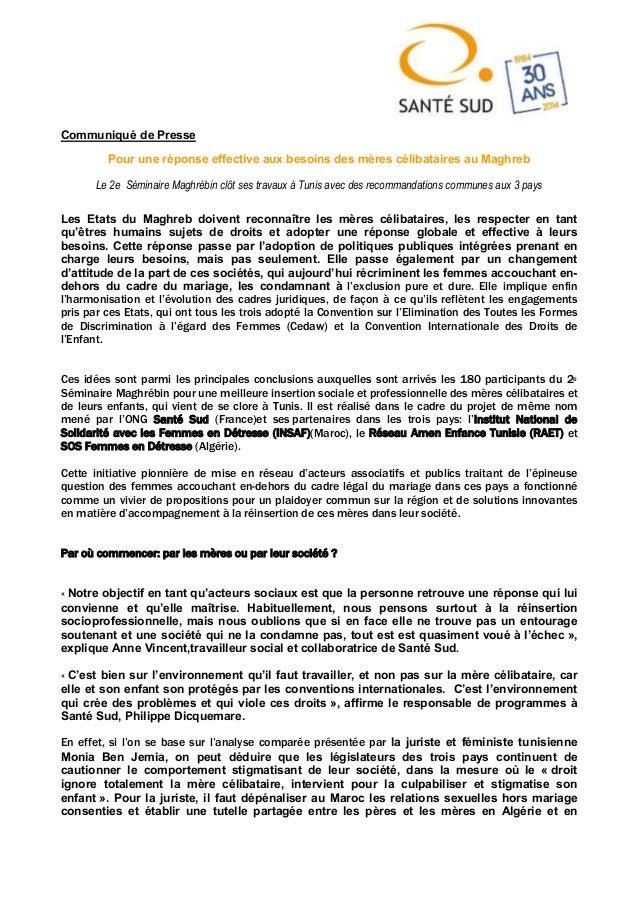 Communiqué de Presse Pour une réponse effective aux besoins des mères célibataires au Maghreb Le 2e Séminaire Maghrébin cl...