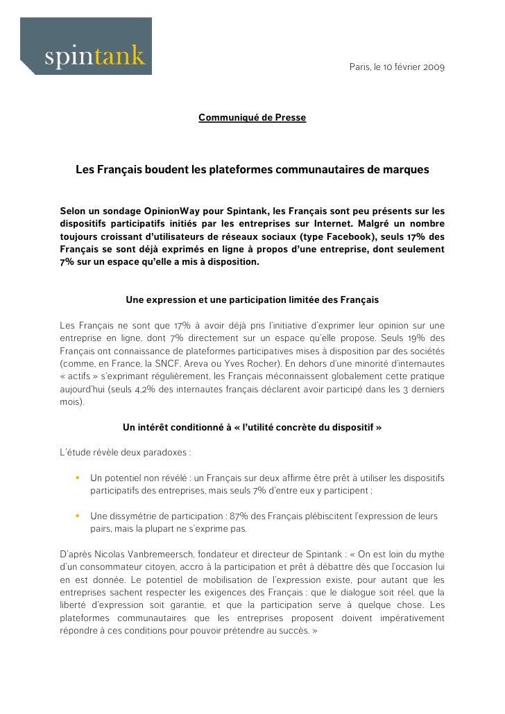 Paris, le 10 février 2009                                       Communiqué de Presse        Les Français boudent les plate...