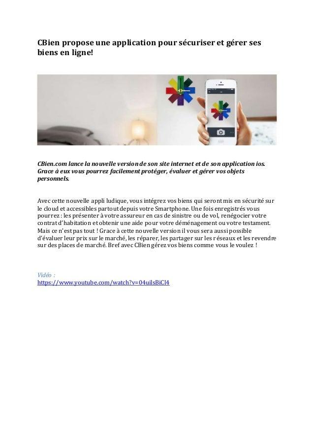 CBien propose une application pour sécuriser et gérer ses  biens en ligne!  CBien.com lance la nouvelle version de son sit...