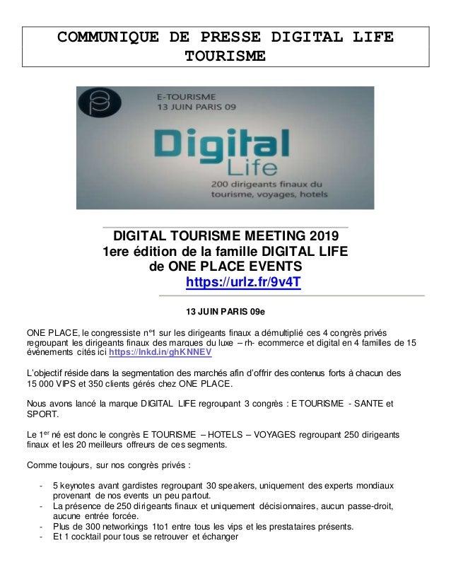 COMMUNIQUE DE PRESSE DIGITAL LIFE TOURISME DIGITAL TOURISME MEETING 2019 1ere édition de la famille DIGITAL LIFE de ONE PL...