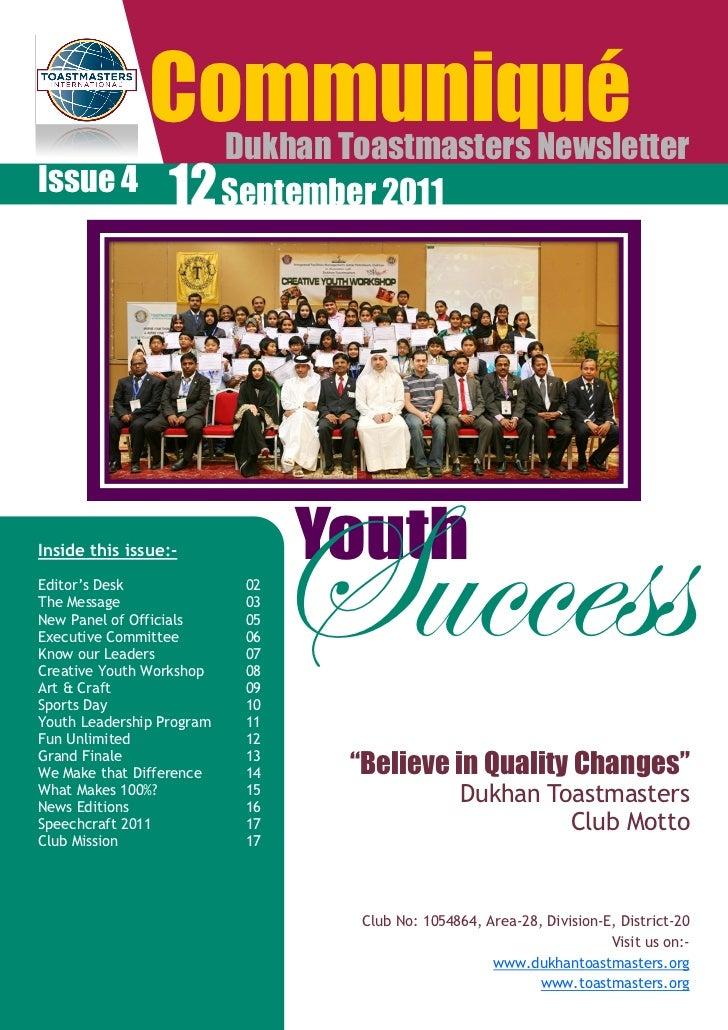 "Communiqué           Dukhan Toastmasters NewsletterIssue 4 12 September 2011Inside this issue:-Editor""s DeskThe MessageNew..."