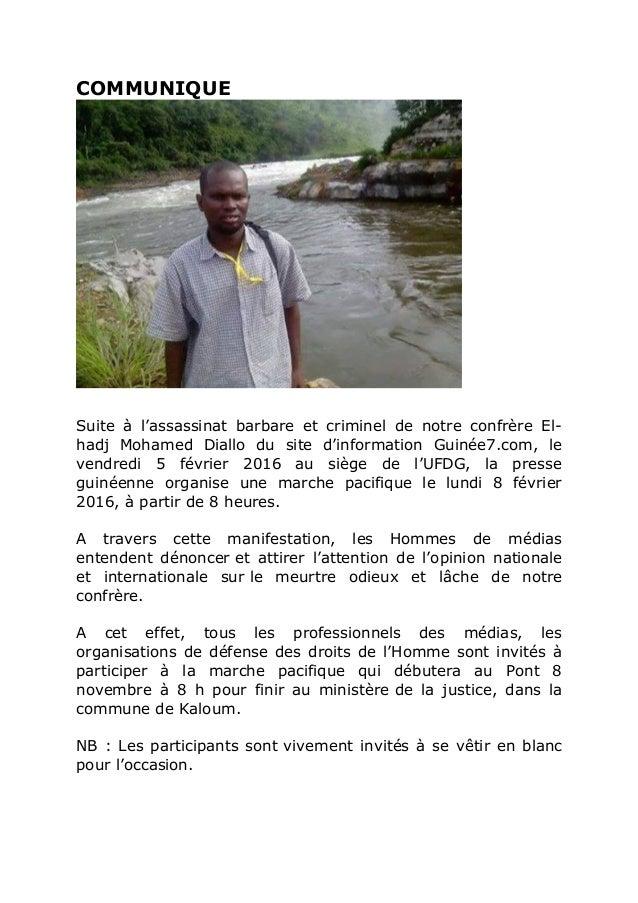 COMMUNIQUE Suite à l'assassinat barbare et criminel de notre confrère El- hadj Mohamed Diallo du site d'information Guinée...