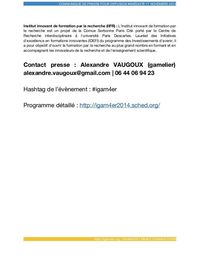 COMMUNIQUÉ DE PRESSE POUR DIFFUSION IMMÉDIATE 17 NOVEMBRE 2014 Institut innovant de formation par la recherche (IIFR) : L'...