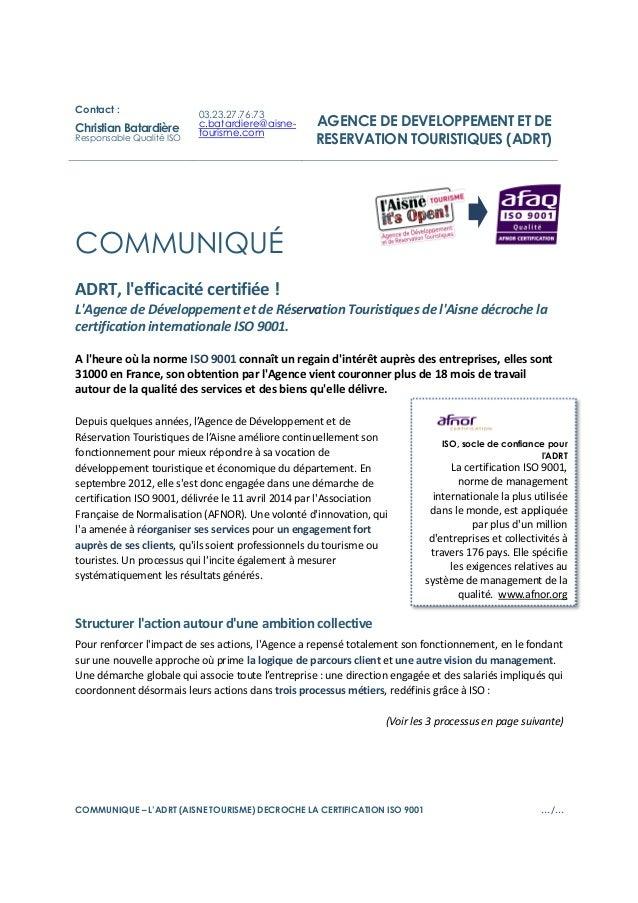 COMMUNIQUE – L'ADRT (AISNE TOURISME) DECROCHE LA CERTIFICATION ISO 9001 …/… COMMUNIQUÉ ADRT, l'efficacité certifiée ! L'Ag...