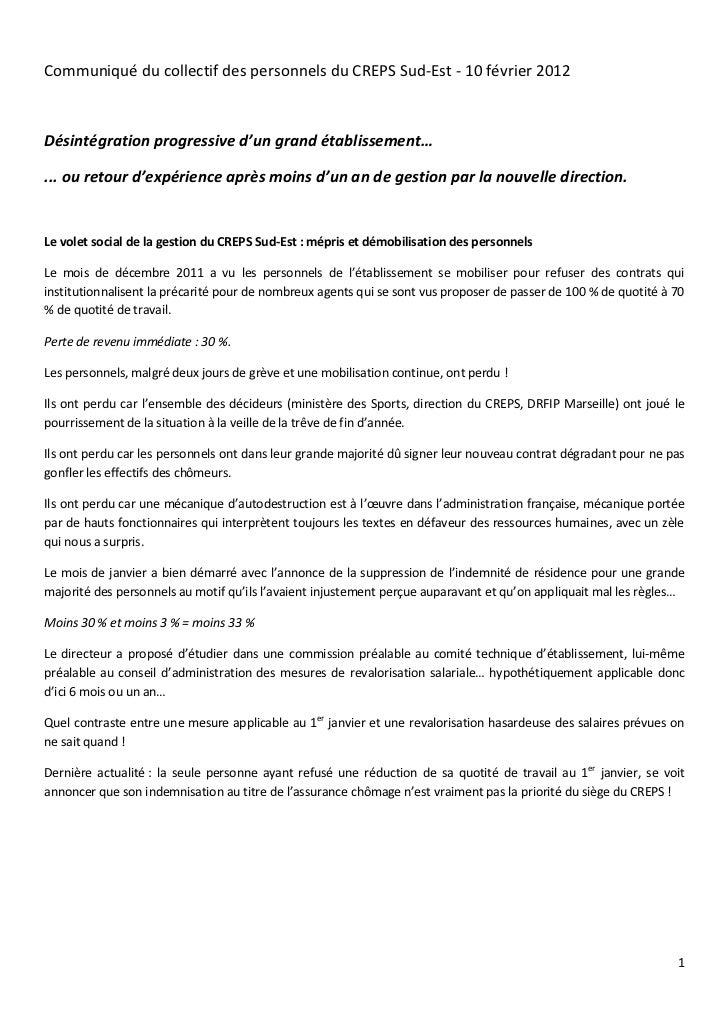 Communiqué du collectif des personnels du CREPS Sud-Est - 10 février 2012Désintégration progressive d'un grand établisseme...