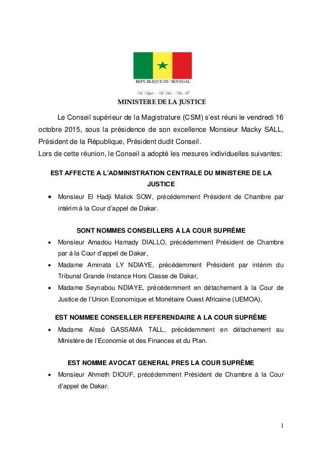 1 REPUBLIQUE DU SENEGAL Un Peuple – Un But– Une Foi MINISTERE DE LA JUSTICE Le Conseil supérieur de la Magistrature (CSM) ...