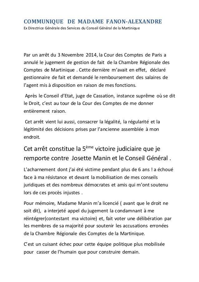 COMMUNIQUE DE MADAME FANON-ALEXANDRE Ex Directrice Générale des Services du Conseil Général de la Martinique Par un arrêt ...