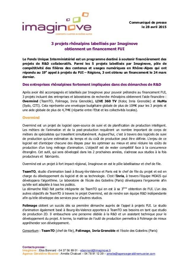 Contacts presse : Imaginove : Elsa Bonnard - 04 37 56 89 01 - ebonnard@imaginove.fr Agence Géraldine Musnier : Amélie Chab...