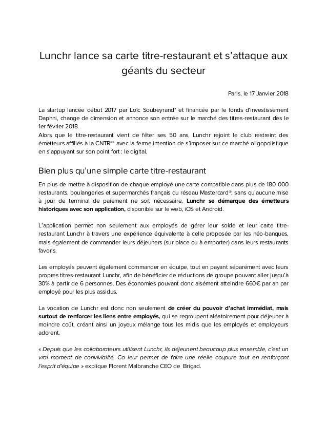 Lunchr lance sa carte titre-restaurant et s'attaque aux géants du secteur Paris, le 17 Janvier 2018 La startup lancée débu...