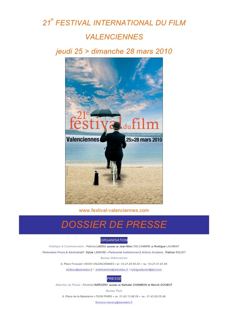 21e FESTIVAL INTERNATIONAL DU FILM              VALENCIENNES     jeudi 25 > dimanche 28 mars 2010                         ...
