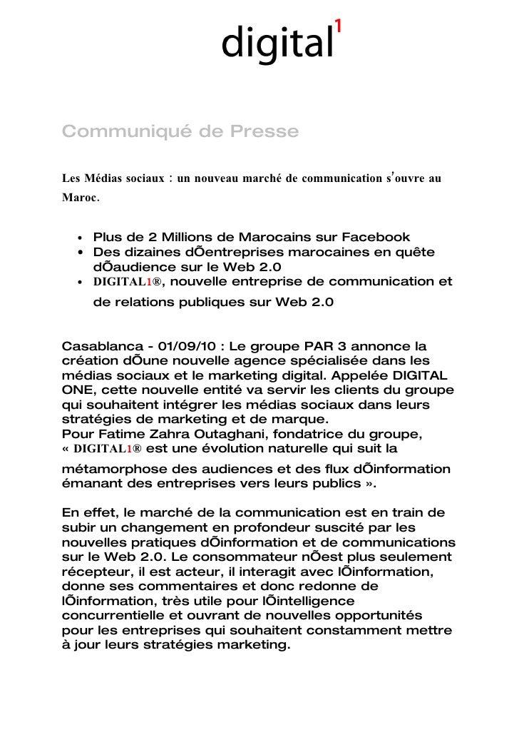 Communiqué de Presse  Les Médias sociaux : un nouveau marché de communication s'ouvre au Maroc.     • Plus de 2 Millions d...