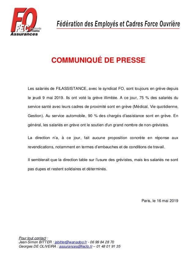 COMMUNIQUÉ DE PRESSE Les salariés de FILASSISTANCE, avec le syndicat FO, sont toujours en grève depuis le jeudi 9 mai 2019...