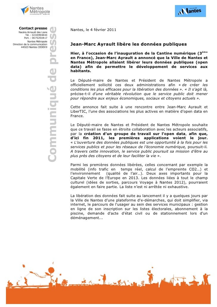 Nantes, le 4 février 2011Jean-Marc Ayrault libère les données publiquesHier, à l'occasion de l'inauguration de la Cantine ...
