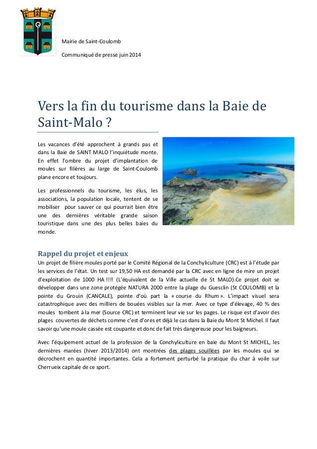 Mairie de Saint-Coulomb Communiqué de presse juin 2014 Vers la fin du tourisme dans la Baie de Saint-Malo ? Les vacances d...