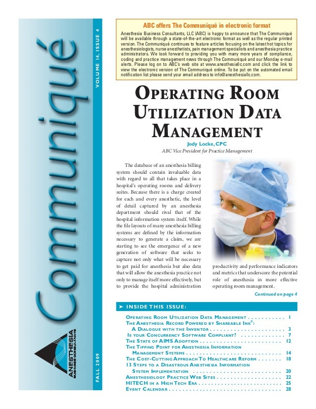 FALL2009	VOLUME14,ISSUE4 ANESTHESIA BUSINESSCONSULTANTS 	 The database of an anesthesia billing system should contain inva...