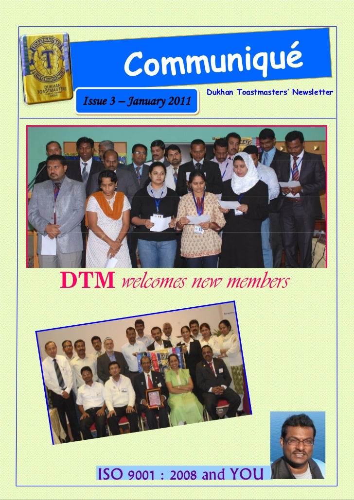 C ommuniqué                           Dukhan Toastmasters' Newsletter  Issue 3 – January 2011DTM welcomes new members     ...
