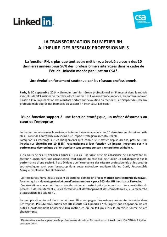 LA TRANSFORMATION DU METIER RH  A L'HEURE DES RESEAUX PROFESSIONNELS  La fonction RH, « plus que tout autre métier », a év...