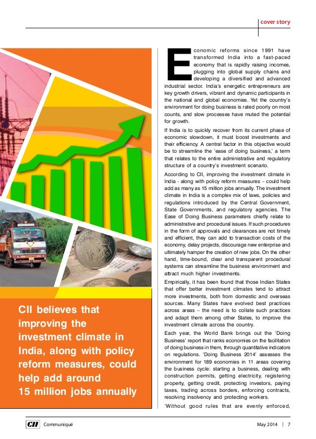 Communiqué May 2014 | 7 cover story E conomic reforms since 1991 have transformed India into a fast-paced economy ...