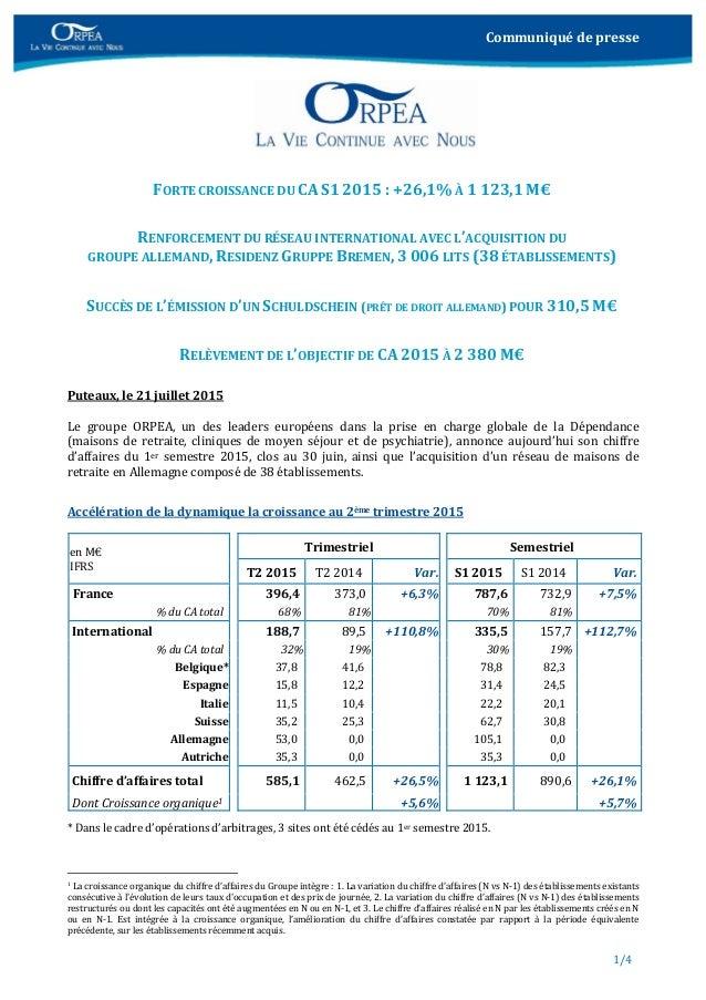 Communiquédepresse 1/4     FORTECROISSANCEDUCAS12015:+26,1%À1123,1M€  RENFORCEMENTDURÉSEAUINTERNAT...