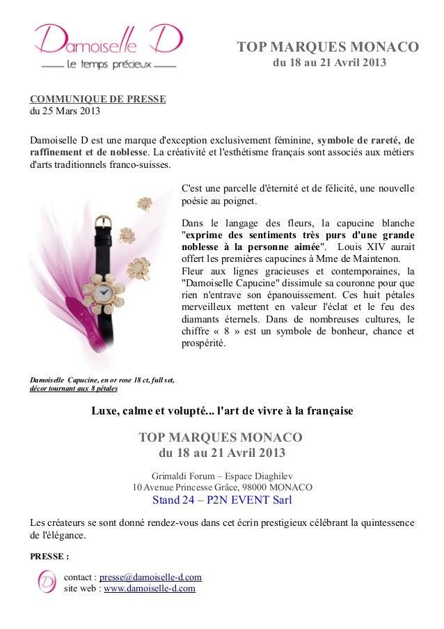 TOP MARQUES MONACO du 18 au 21 Avril 2013 COMMUNIQUE DE PRESSE du 25 Mars 2013 Damoiselle D est une marque d'exception exc...