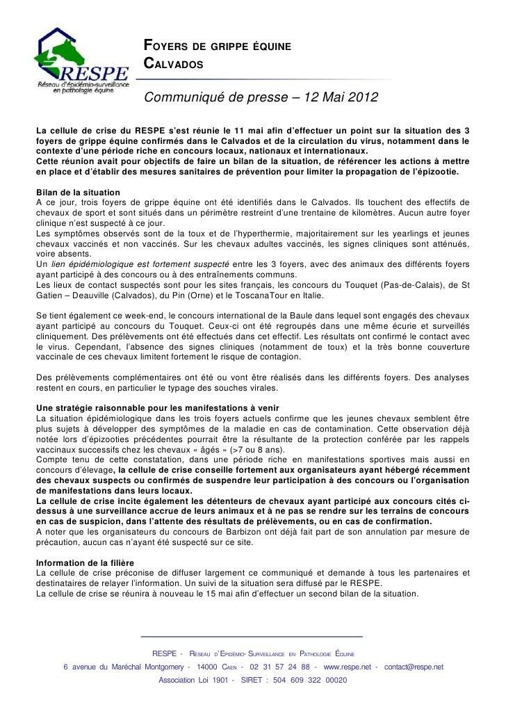 FOYERS DE GRIPPE ÉQUINE                           CALVADOS                           Communiqué de presse – 12 Mai 2012La ...