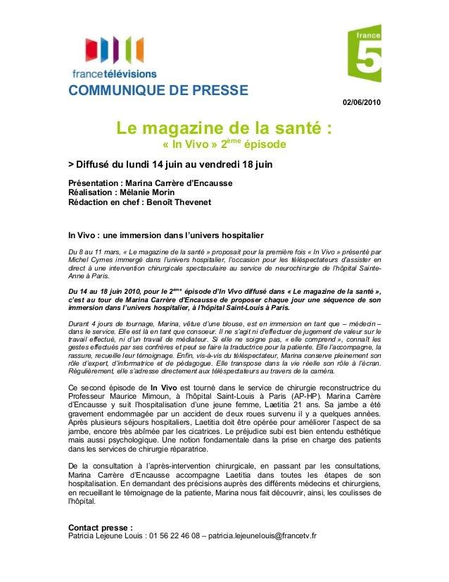 Contact presse : Patricia Lejeune Louis : 01 56 22 46 08 – patricia.lejeunelouis@francetv.fr COMMUNIQUE DE PRESSE 02/06/20...