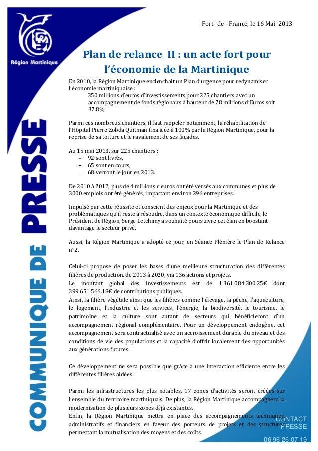 CONTACTPRESSE06 96 26 07 19Plan de relance II : un acte fort pourl'économie de la MartiniqueEn 2010, la Région Martinique ...