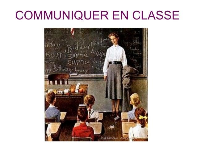 COMMUNIQUER EN CLASSE