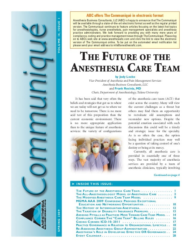 Spring2009 Volume14issue1 ANESTHESIA BUSINESSCONSULTANTS It Has Been Said That Very Often The Beliefs And