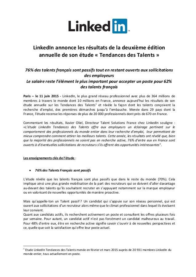 LinkedIn annonce les résultats de la deuxième édition annuelle de son étude « Tendances des Talents » 76% des talents fran...