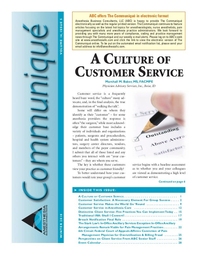 """WINTER2010VOLUME14,ISSUE5 ANESTHESIA BUSINESSCONSULTANTS Customer service is a frequently heard buzz word, the """"culture"""" m..."""