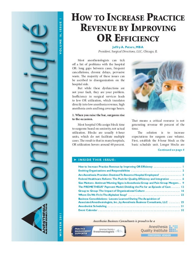 WINTER2011VOLUME16,ISSUE1 ANESTHESIA BUSINESSCONSULTANTS  Most anesthesiologists can tick off a list of problems with th...