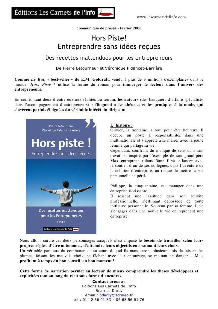 www.lescarnetsdelinfo.com                                    Communiqué de presse – février 2008                          ...